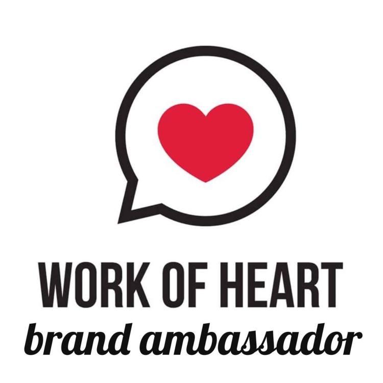 work of heart brand ambassador